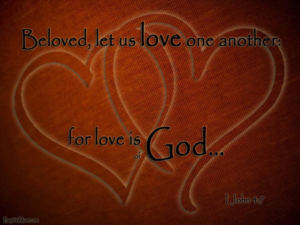 Good Wallpaper Love God - Love%20Is%20Of%20God  You Should Have_1912.jpg